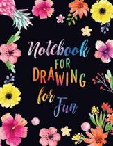 Notebook For Drawing For Fun: Blank Doodle Draw Sketch Book