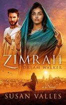 Zimrah Dream Walker
