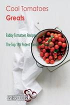 Cool Tomatoes Greats