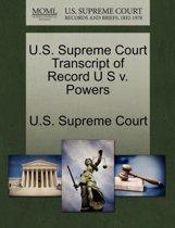 U.S. Supreme Court Transcript of Record U S V. Powers
