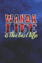 Wanda Life Is The Best Life