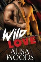 Wild Love (Wilding Pack Wolves 2)