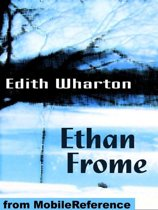 Ethan Frome (Mobi Classics)