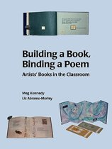 Building a Book, Binding a Poem
