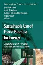 Sustainable Use of Forest Biomass for Energy