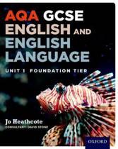 AQA GCSE English and English Language Unit 1 Foundation Tier