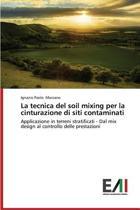 La Tecnica del Soil Mixing Per La Cinturazione Di Siti Contaminati