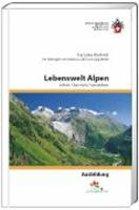 Lebenswelt Alpen sehen / kennen / verstehen