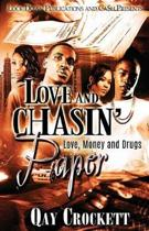 Love and Chasin' Paper