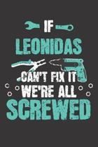 If LEONIDAS Can't Fix It