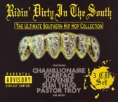 Ridin' Dirty in the South: The Ultimate Southern Hip Hop Collection