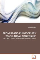 From Brand Philosophies to Cultural Citizenship