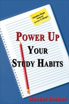 Power Up Your Study Habits: Middle/High School (even College)