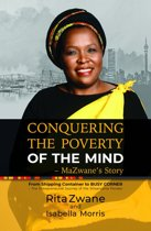 Conquering the Poverty of the Mind - MaZwane's Story