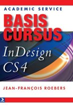 Basiscursussen - Basiscursus Indesign CS4