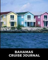 Bahamas Cruise Journal