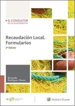 Recaudacion Local. Formularios (3.ª Edicion)