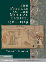 The Princes of the Mughal Empire, 1504–1719
