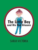 The Little Boy and His Red Glasses