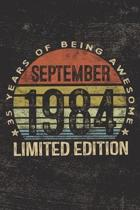 September 1984 Limited Edition 35 Years of Being Awesome: 35th Birthday Gifts Blank Lined Notebook Thirty Five Fifth 35 Yrs Old Bday Present Men Women