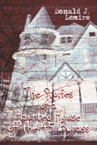The Stories of a Haunted House Off the 45 Bypass