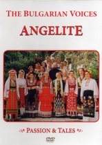 The Bulgarian Voices Angelite - Passion & Tales