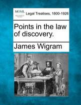 Points in the Law of Discovery.