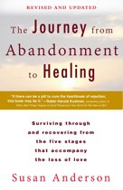 Boek cover The Journey from Abandonment to Healing: Revised and Updated van Susan Anderson