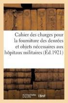 Cahier Des Charges Communes Du 20 Mars 1911 Pour La Fourniture Des Denr es