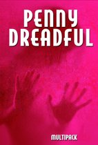 Penny Dreadful Multipack Volume 7