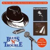 Blues 'n' Trouble/No Mino