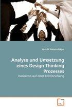Analyse Und Umsetzung Eines Design Thinking Prozesses