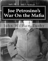 Joe Petrosino's War on the Mafia
