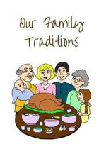 Our Family Traditions