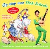 Op Stap Met Dirk Scheele - Cd
