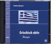 Griechisch aktiv. Übungen. CD