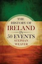 The History of Ireland in 50 Events