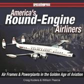 America's Round-Engine Airliners