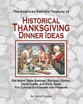 The American Patriot's Treasury of Historical Thanksgiving Dinner Ideas