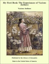 My First Book: The Experiences of Various Authors