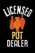 Licensed Pot Dealer