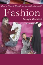 How to Open & Operate a Financially Successful Fashion Design Business