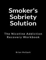 Smoker's Sobriety Solution