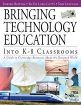 Bringing Technology Education Into K-8 Classrooms