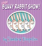 Bunny Rabbit Show!