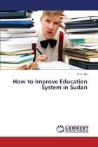 How to Improve Education System in Sudan