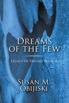 Dreams of the Few