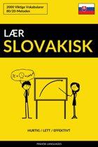 Lær Slovakisk: Hurtig / Lett / Effektivt: 2000 Viktige Vokabularer