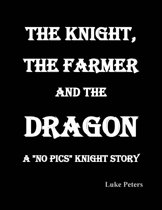 The Knight, the Farmer and the Dragon