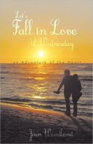 Let's Fall in Love 'Til Wednesday
